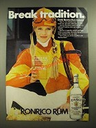 1981 Ronrico Rum Ad - Break Tradition