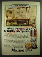 1981 Asbach Brandy Ad - Welcomes You To Raffles in Singapore
