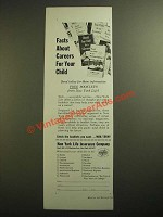 1955 New York Life Insurance Ad - Facts About Careers For Your Child