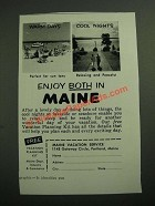 1957 Maine Tourism Ad - Enjoy Both in Maine
