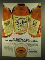 1970 George Dickel Tennessee Whisky Ad - We Do A Thing or Two