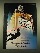 1979 Lord Calvert Canadian Whisky Ad - We Bottled It