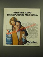 1979 Valvoline 1-2-99 Multi-Purpose Lubricant Ad - Brings Out the Man in You