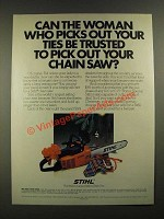 1980 Stihl Chain Saw Ad - Can the Woman Who Picks Your Ties Be Trusted