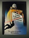 1980 Lord Calvert Canadian Whisky Ad - The Spirit of Canada