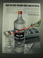 1980 Finlandia Vodka Ad - When You Serve Make Better Ice