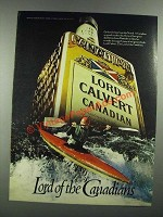 1982 Lord Calvert Canadian Whisky Ad - Lord of the Canadians