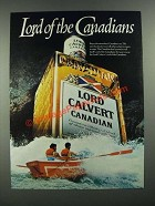 1983 Lord Calvert Canadian Whisky Ad - Lord of the Canadians
