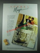 1988 Korbel Champagne Ad - Korbel Magic