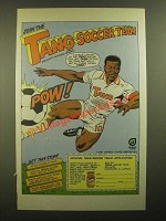 1988 Tang Drink Mix Ad - Pele - Join the Tang Soccer Team
