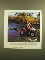 1988 Yamaha Big Bear 350 ATV Ad - Wanna Drag?