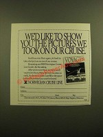 1988 Norwegian Cruise Line Ad - Show You the Pictures We Took