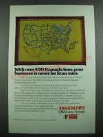 1973 Ramada Inns Ad - Your Business is Never Far From Ours