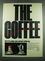 1970 Maxim Coffee Ad - Use it To Judge Your Perked Coffee By