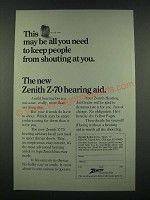 1970 Zenith Z-70 Hearing Aid Ad - Keep People From Shouting at You