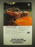 1970 Chevy Chevelle SS 396 Ad - Your Resistance Will Self-Destruct