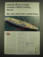 1967 P&O Lines Cruise Ad - Don't Fly Off on a Winter Vacation