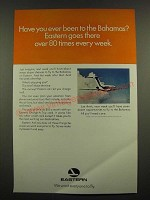 1967 Eastern Airlines Ad - Have You Ever Been to the Bahamas?