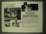1967 Wisconsin Tourism Ad - Lose Yourself on Vacation