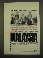 1967 Malaysia Tourism Ad - Riders of the Steppe?