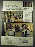 1965 Control Data 6600 Computer Ad - CERN Nuclear Research Center