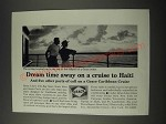 1965 Grace Caribbean Cruise Ad - Dream Time Away on a Cruise to Haiti