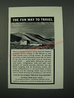 1964 Airstream Travel Trailer Ad - The Fun Way to Travel