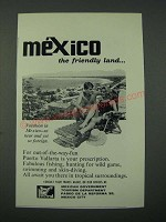 1963 Mexico Tourism Ad - The Friendly Land