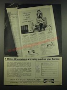 1962 Raytheon Company Ad - 5 Million Housewives Are Being Sold On Your Service