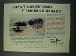 1956 Ray-Ban G-15 Sun Glasses Ad - Enjoy Safe Glare-Free Driving