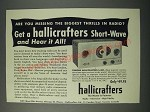 1954 Hallicrafters S-38C Receiver Ad - Are You Missing the Biggest Thrills