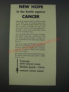 1954 American Cancer Society Ad - New Hope in The Battle Against Cancer