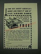 1954 Atlas Press Tilt/Arbor Saw Ad - America's Newest and Finest