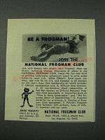 1954 National Frogman Club Ad - Be a Frogman!