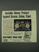 1954 Du Pont Pro-Tek Hand Cream Ad - Invisible Gloves Protect Against Grease
