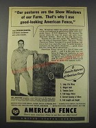 1952 USS United States Steel American Fence Ad - Our Pastures