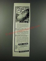 1949 Maine Tourism Ad - I'm Glad You Asked Me