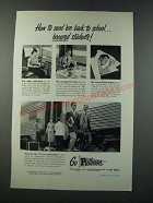 1949 Pullman Railroad Car Ad - How to Send 'em Back to School