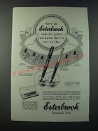 1949 Esterbrook Fountain Pen Ad - The Point You Know They're Sure to Like