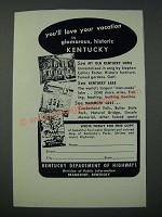 1949 Kentucky Department of Highways Ad - You'll Love Your Vacation