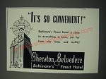 1949 Sheraton Belvedere Hotel Ad - It's So Convenient