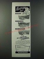 1948 Mississippi Tourism Ad - Roads Romance Recreation