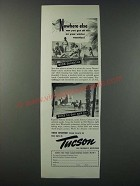 1948 Tucson Arizona Ad - Nowhere Else
