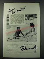 1948 Bermuda Tourism Ad - Learn How to Live
