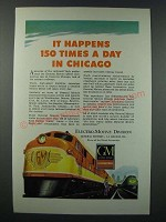 1948 GM General Motors Diesel Locomotive Ad - 150 Times a Day in Chicago