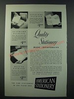1948 American Stationery Ad - Quality Stationery Made Inexpensive