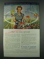 1948 Union Carbide Ad - Food Ours to Have and to Hold
