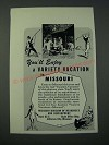 1948 Missouri Tourism Ad - You'll Enjoy a Variety Vacation