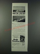 1947 North Carolina Tourism Ad - More Fun Less Cost