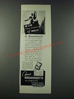 1947 Massachusetts Tourism Ad - Re-Live Three Centuries of Thrills